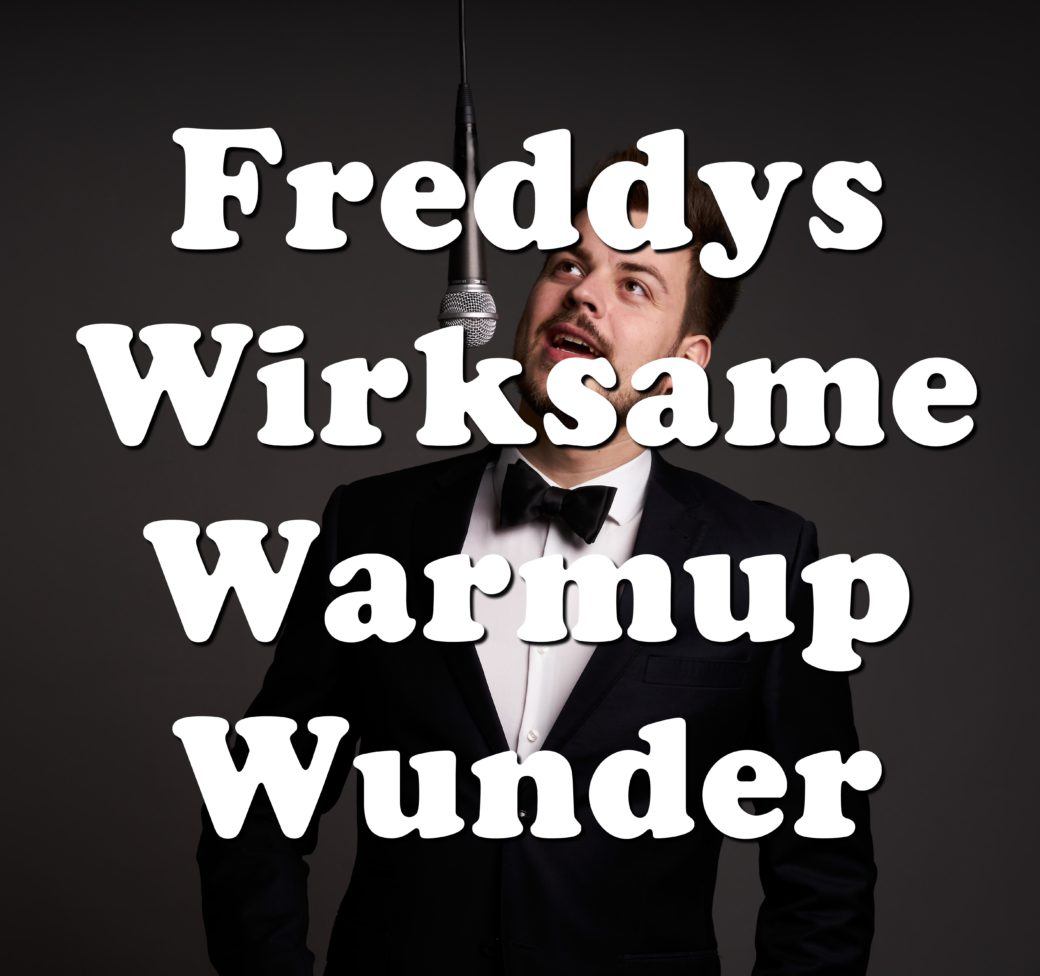 Freddys Wirksame Warmup Wunder